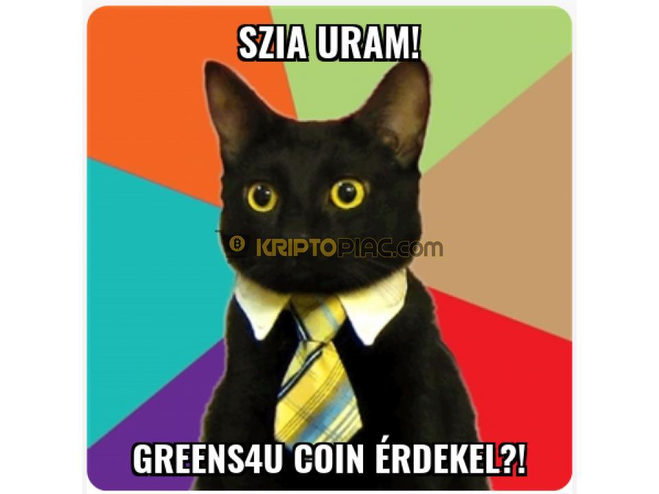 Ha hiszed, ha nem! Új magyar Kriptó - Greens4U (G4U) - 4/12