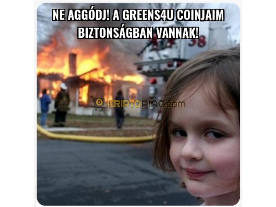 Ha hiszed, ha nem! Új magyar Kriptó - Greens4U (G4U) - 6/12