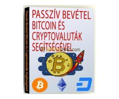 PASSZÍV BEVÉTEL BITCOIN ÉS CRYPTOVALUTÁK SEGÍTSÉGÉVEL könyv